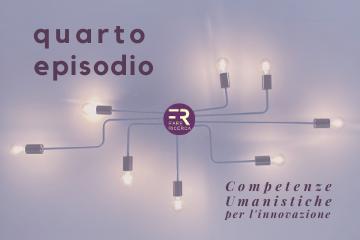 4-giuliana-laurita-quarto-episodio-fare-ricerca-competenze-umanistiche-per-l'innovazione-podcast-scienze-umane-digitale-industria-culturale-terzo-settore