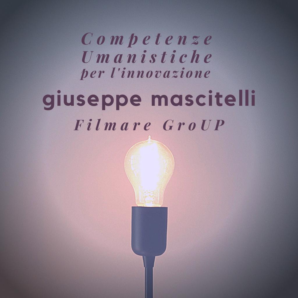 giuseppe-mascitelli-fare-ricerca-competenze-umanistiche-innovazione-filmare-group-podcast